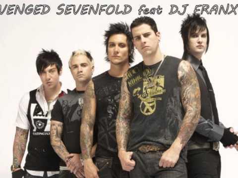 Avenged Sevenfold feat DJ FRANXY   SONG MIX