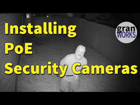 Installing PoE Security Cameras