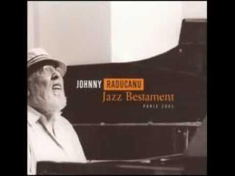 10 Echos des Carpates - Johnny Raducanu - Jazz Bestament - Paris 2005