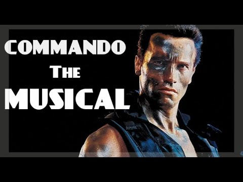 Commando: The Musical Arnold Schwarzenegger