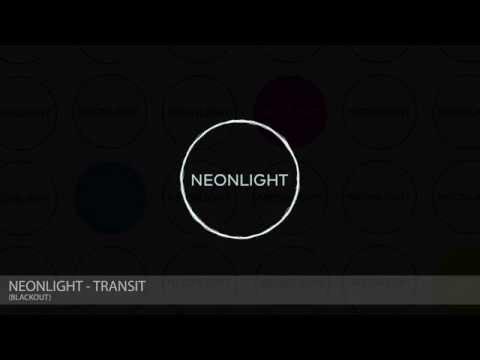 Neonlight - Transit (Blackout)