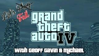 Let's Fail: GTA IV