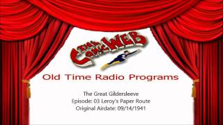 Great Gildersleeve: 003 Leroy's Paper Route  – ComicWeb Old Time Radio