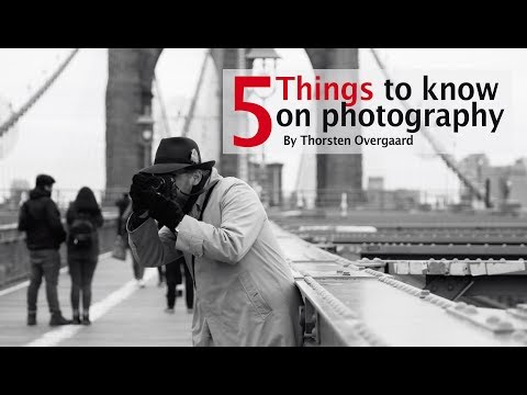 Five Things Every Photographer Should Know