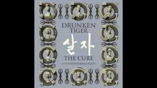 Drunken Tiger - Beautiful Life - 살자 The Cure
