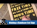Cutting 85 Letters on the Bandsaw for a Henry Rollins Quote :: BUILD