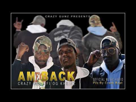 Am Back By Crazy Gunz Ft Og Kheinz Crack Production @ Capital Record