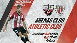 🔴 LIVE - Arenas Club de Getxo 1-6 Athletic Club ⚽️ Lagunartekoa I Amistoso Video