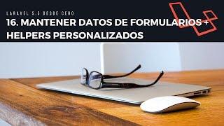 16. Conservar datos del formulario + Helpers personalizados