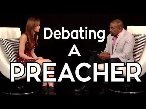 Atheist vs Preacher