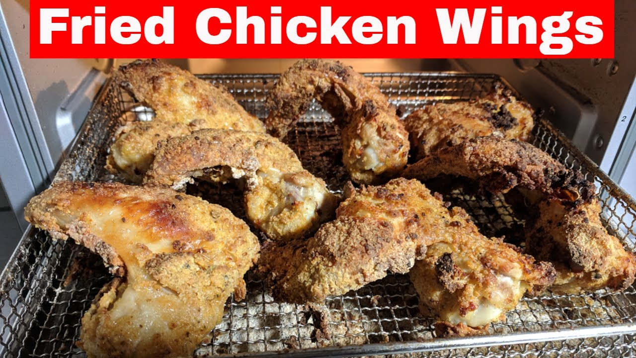 Fried Chicken Wings Cuisinart Digital Air Fryer Toaster Oven Toa 65 Youtube