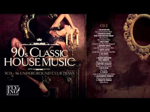 90s Classic House Music - Volume 2 [FULL ALBUM]
