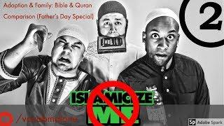 unISLAMICIZE ME #2 Biblical vs Quranic The View of Family - David Wood, Vocab Malone, Jon McCray