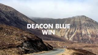 Deacon Blue - Win