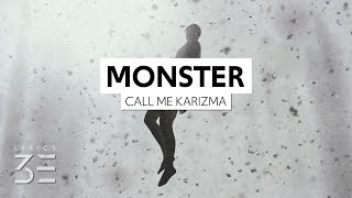 Download Call Me Karizma - Monster (Under My Bed) (Lyrics)