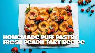 Homemade Puff Pastry Fresh Peach Tart Recipe
