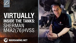 "Virtually Inside the Tanks: ""Fury"": Sherman M4A2(76)HVSS"