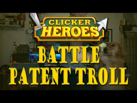Clicker Heroes Battle Ancient Patent Troll