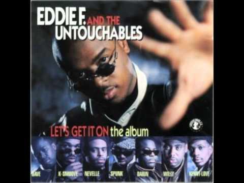 DJ Eddie F & The Untouchables - Lets Get It On