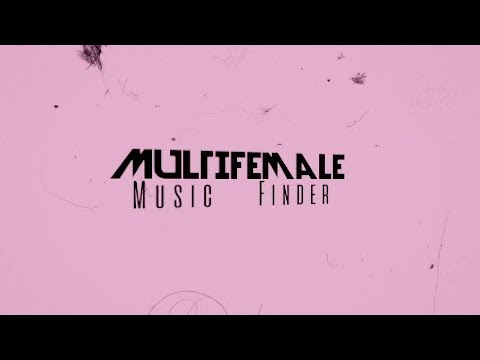 Multi Female│Music Finder