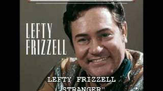 Watch Lefty Frizzell Stranger video