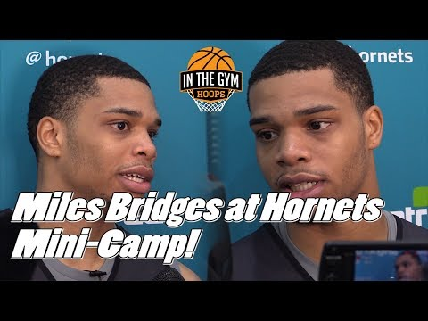 Charlotte Hornet Miles Bridges After Day One of NBA Mini-Camp!