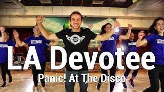 Panic! At The Disco: LA Devotee - Dance l Chakaboom Fitness l Choreography