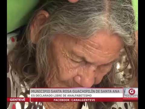 Municipio de Santa Rosa Guachipilín de Santa Ana es declarado libre de analfabetismo