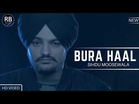 BURA HAAL   SIDHU MOOSEWALA   LEAKED PUNJABI SONG 2017