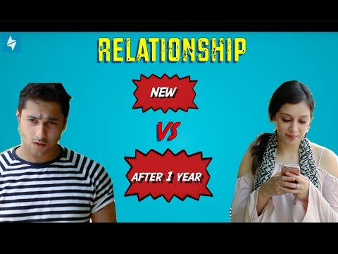 Relationship : New Vs After One Year. || Harsh Beniwal