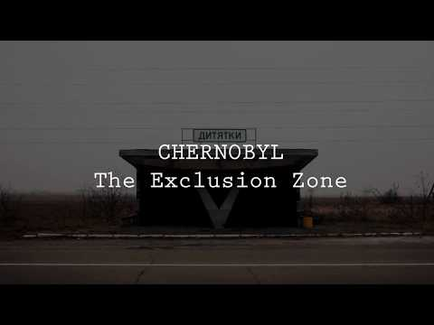 Chernobyl: the Exclusion Zone