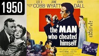 The Man Who Cheated Himself - 1950 - Film Noir