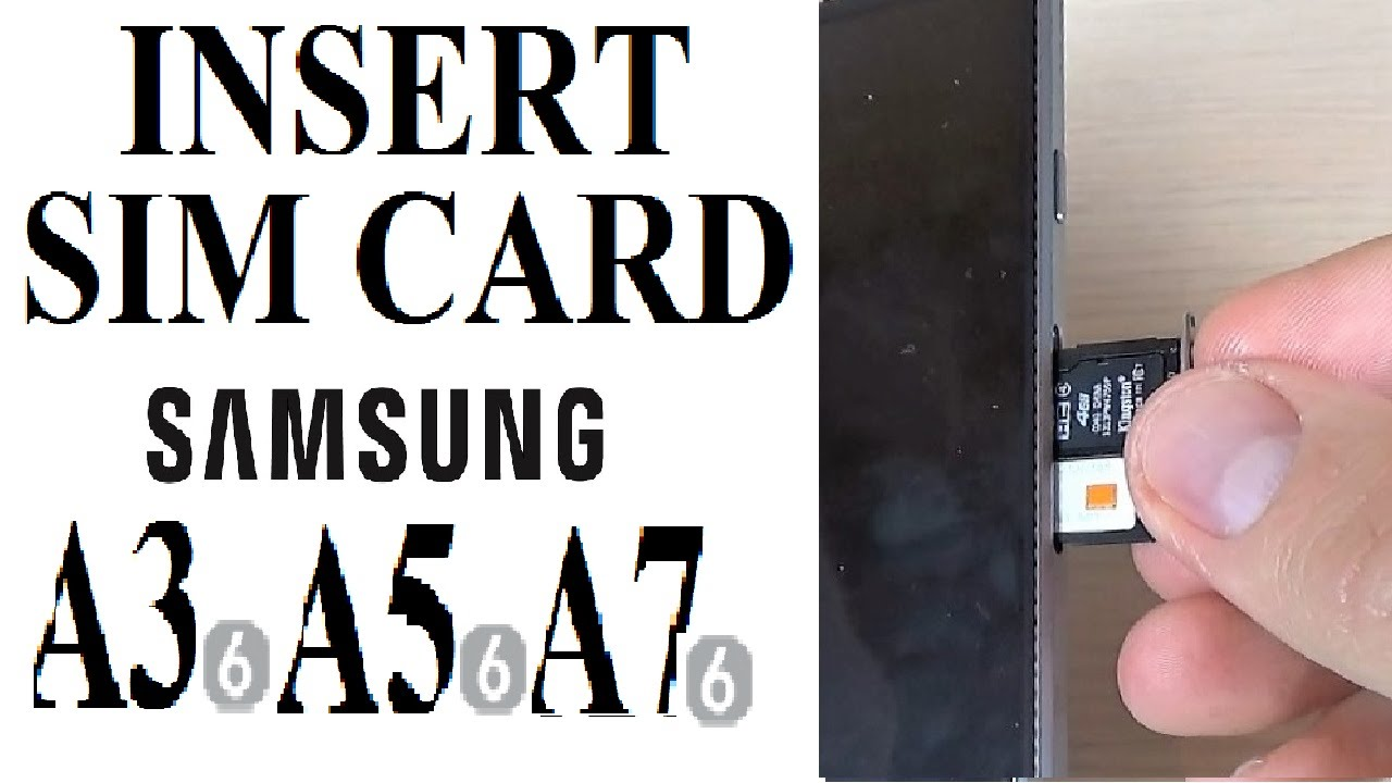 samsung galaxy a3 2020 sim karte Samsung Galaxy A3, A5, A7, A9 (2016)   How to Insert SIM Card and