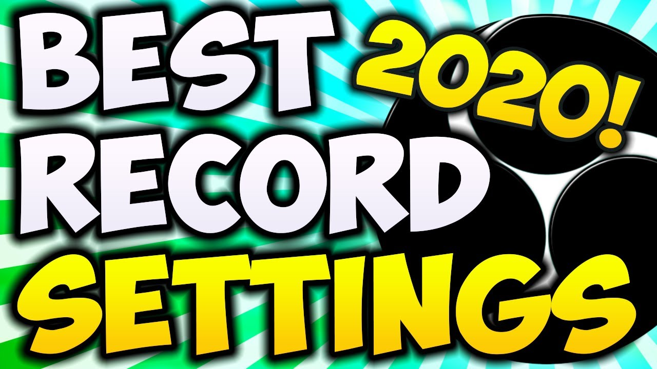 Best Obs Recording Settings 2021 Best OBS Recording Settings 2020! BEGINNERS GUIDE 🔴 1080P 60FPS