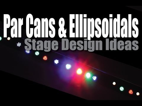 Stage Design Ideas : Par Can And Ellipsoidal Beam Control