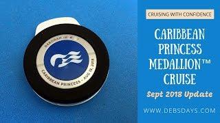 Sept 18 UPDATE: Medallion Class™ - Ocean Medallion™ on the Caribbean Princess