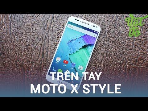 Vật Vờ| Trên tay & đánh giá nhanh Moto X Style