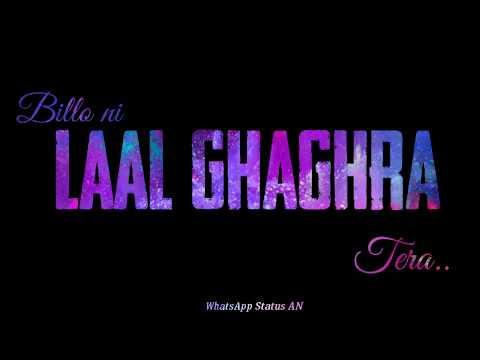 Laal Ghagra Song Whatsapp Status Lyrics Status Laal
