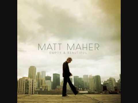 Maranatha - Matt Maher