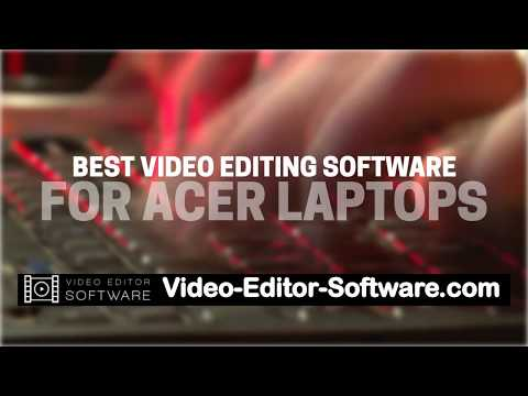 best-video-editing-software-for-acer-laptops