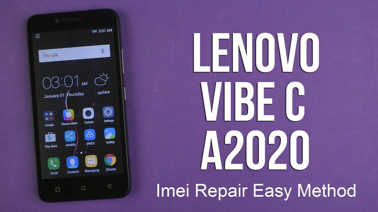 how to repair imei in LENOVO VIBE C a2020a40