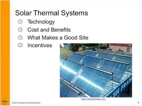 Intro to Solar Thermal & Photovoltaic Systems Webinar, 8-14-13 8 a.m.