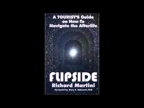 Rich Martini •FlipSide A Tourist's Guide on How to Navigate the Afterlife