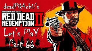 Let's Play Red Dead Redemption 2 | deadPik4chU's Red Dead Redemption 2 Part 66