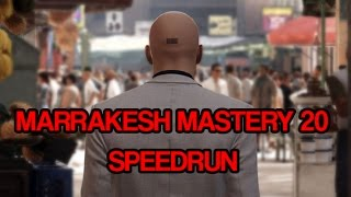 HITMAN - Marrakesh Mastery 20 speedrun (Ancient Marrakesh)