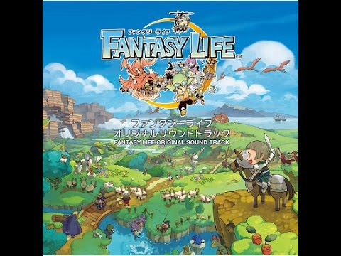 Fantasy Life OST - 52 I'll hear the sound of happiness (Ending Theme) - Reverie of Reveria