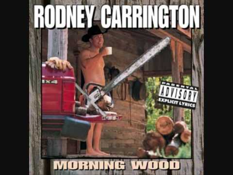 Rodney Carrington  Dozen Roses