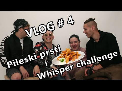 VLOG #4 - PILESKI PRSTI i WHISPER CHALLENGE   - Divolly & Markward w/ The Marshall