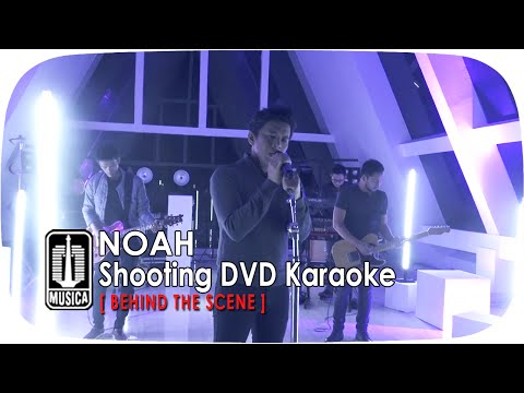 "NOAH - Behind The Scene Shooting DVD Karaoke ""SINGS LEGENDS"""