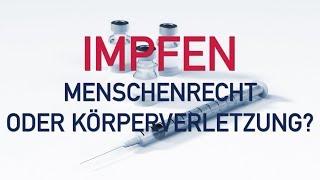 Impfen, Menschenrecht oder Körperverletzung? Vortrag von Hans Tolzin